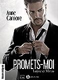 Promets-moi. Louise et Marco: histoire intégrale (French Edition)