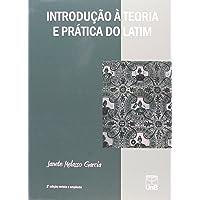 Introdução à Teoria e Prática do Latim