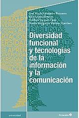 Diversidad funcional y tecnologías de la información y la comunicación (Universidad) (Spanish Edition) Kindle Edition