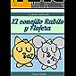 El conejito Rabito y Flojera