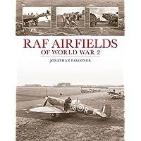 Raf Airfields of World War 2