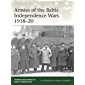 Armies of the Baltic Independence Wars 1918–20 (Elite Book 227)