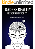 Traders Reality: Are You Ready For It?