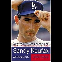 Sandy Koufax: A Lefty's Legacy (English Edition)