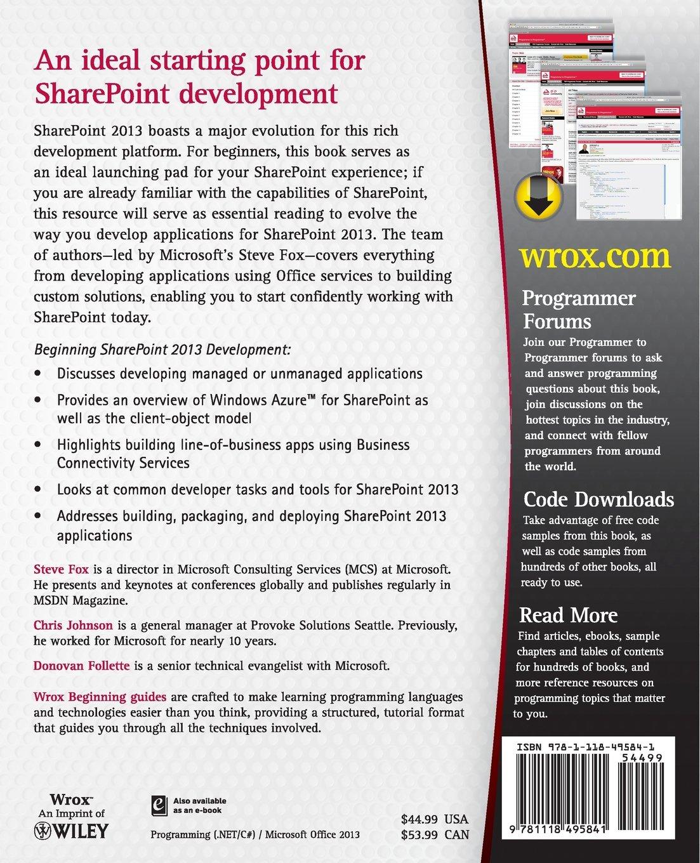 Beginning sharepoint 2013 development steve fox chris johnson beginning sharepoint 2013 development steve fox chris johnson donovan follette 9781118495841 books amazon fandeluxe Gallery