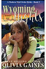 Wyoming Nights (Modern Mail Order Brides Book 3) Kindle Edition