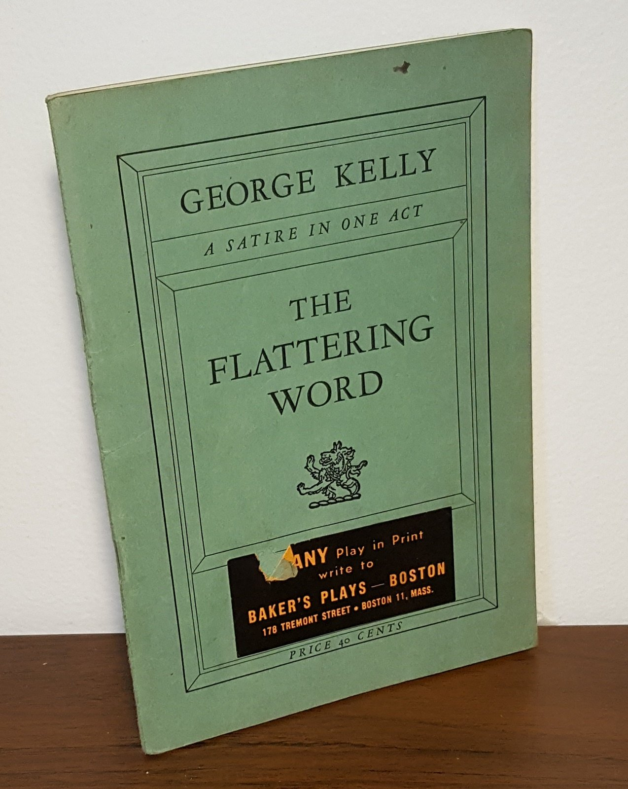 The Flattering Word A Satire In One Act George Kelly Amazon Com