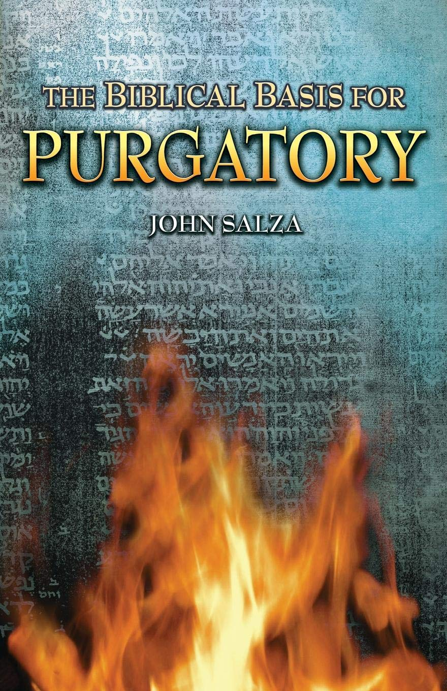 Read Online The Biblical Basis For Purgatory pdf