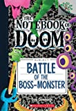 Battle of the Boss-Monster: A Branches Book (The Notebook of Doom #13)