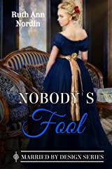 Nobody's Fool (Marriage by Design Book 2) Kindle Edition