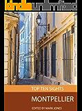 Top Ten Sights: Montpellier
