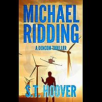 Michael Ridding: A DenCom Thriller (English Edition)