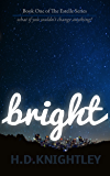 Bright: Young Adult Dystopian Romance (The Estelle Series Book 1)