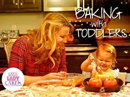 Baking with Toddlers