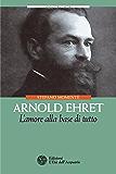 Arnold Ehret: L'amore alla base di tutto