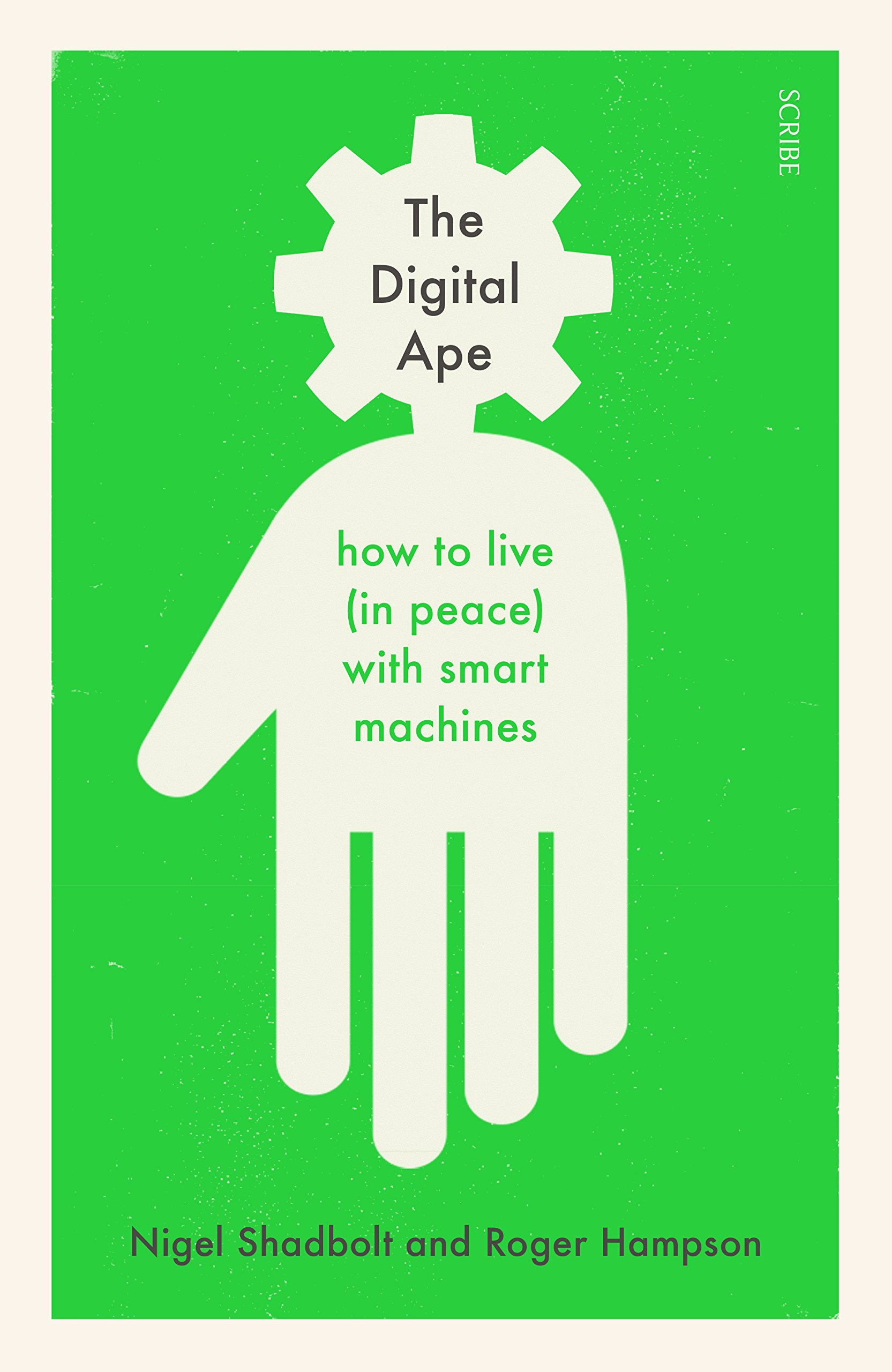 The Digital Ape: how to live (in peace) with smart machines