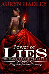 Power of Lies (The Dark Orchid Book 1) Kindle Edition