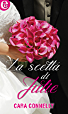La scelta di Julie (eLit) (Appuntamento con l'amore Vol. 3)