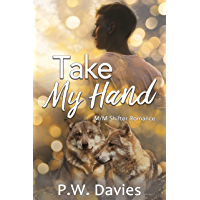 Take My Hand: An MM Shifter Romance (Crescent Kingdom: Chambers Pack Book 2) (English Edition)