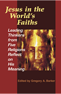 Neighboring faiths a christian introduction to world religions jesus in the worlds faiths leading thinkers from five religions reflect on his meaning fandeluxe Image collections