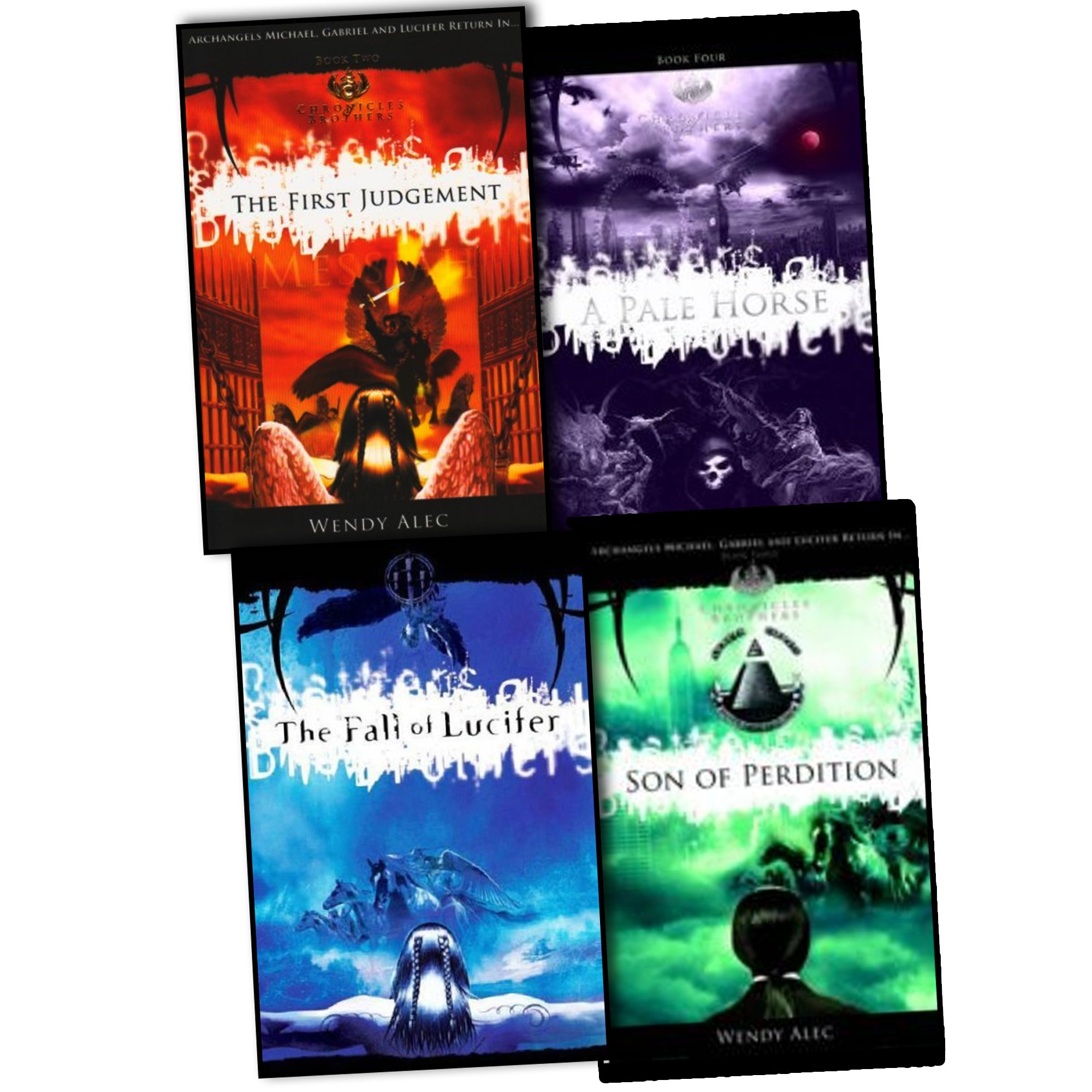 Wendy Alec Chronicles Of Brothers 4 Books Collection Pack Set Rrp: £5467  (the Fall Of Lucifer, The First Judgement, Son Of Perdition, A Pale Horse):