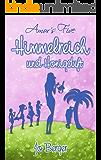 Himmelreich und Honigduft: Amor´s Five (Band 3)