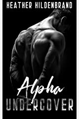 Alpha Undercover Kindle Edition