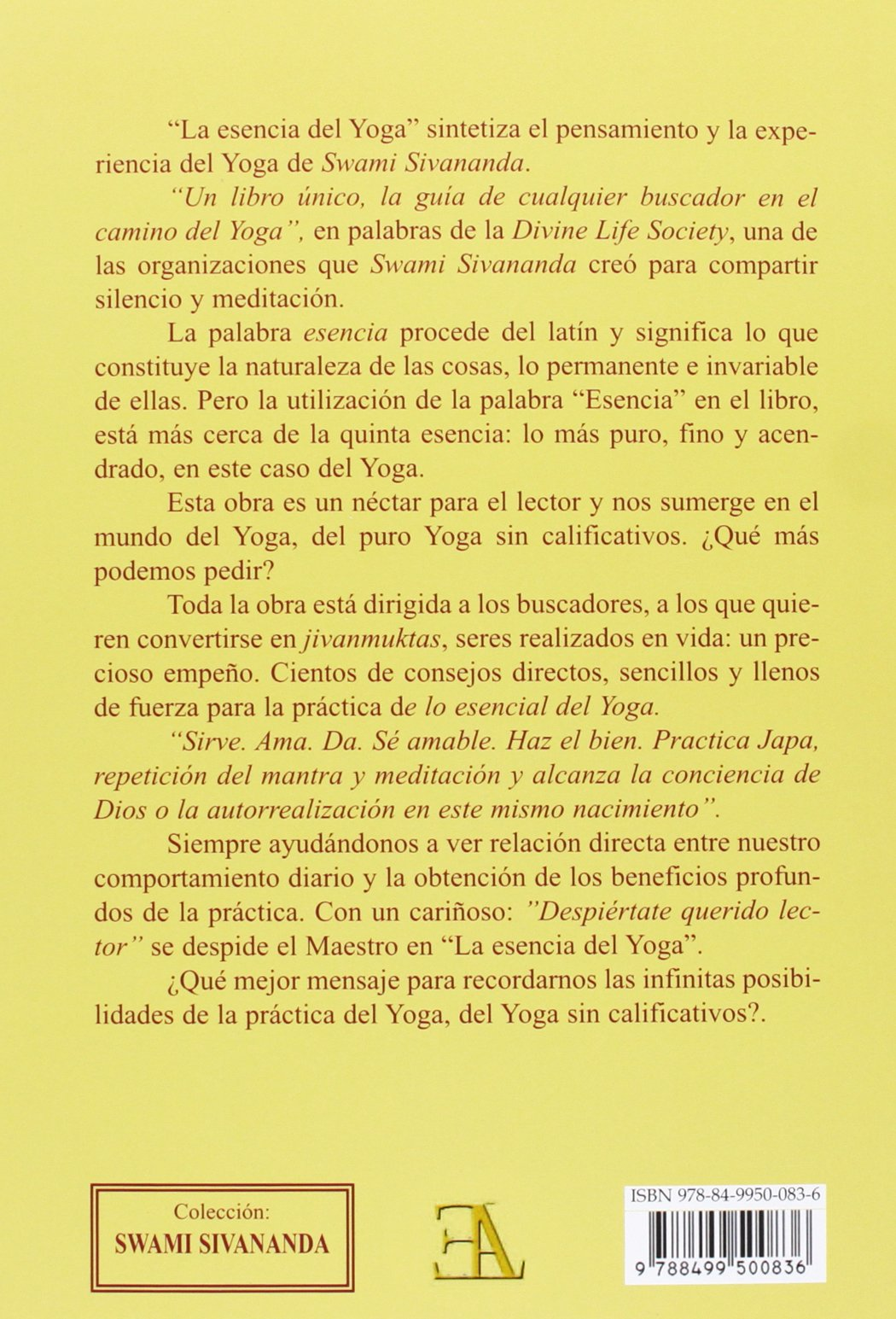 La esencia del yoga: Swami Sivananda - Swami ...