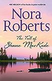 The Fall Of Shane MacKade (The MacKade Brothers Book 4)