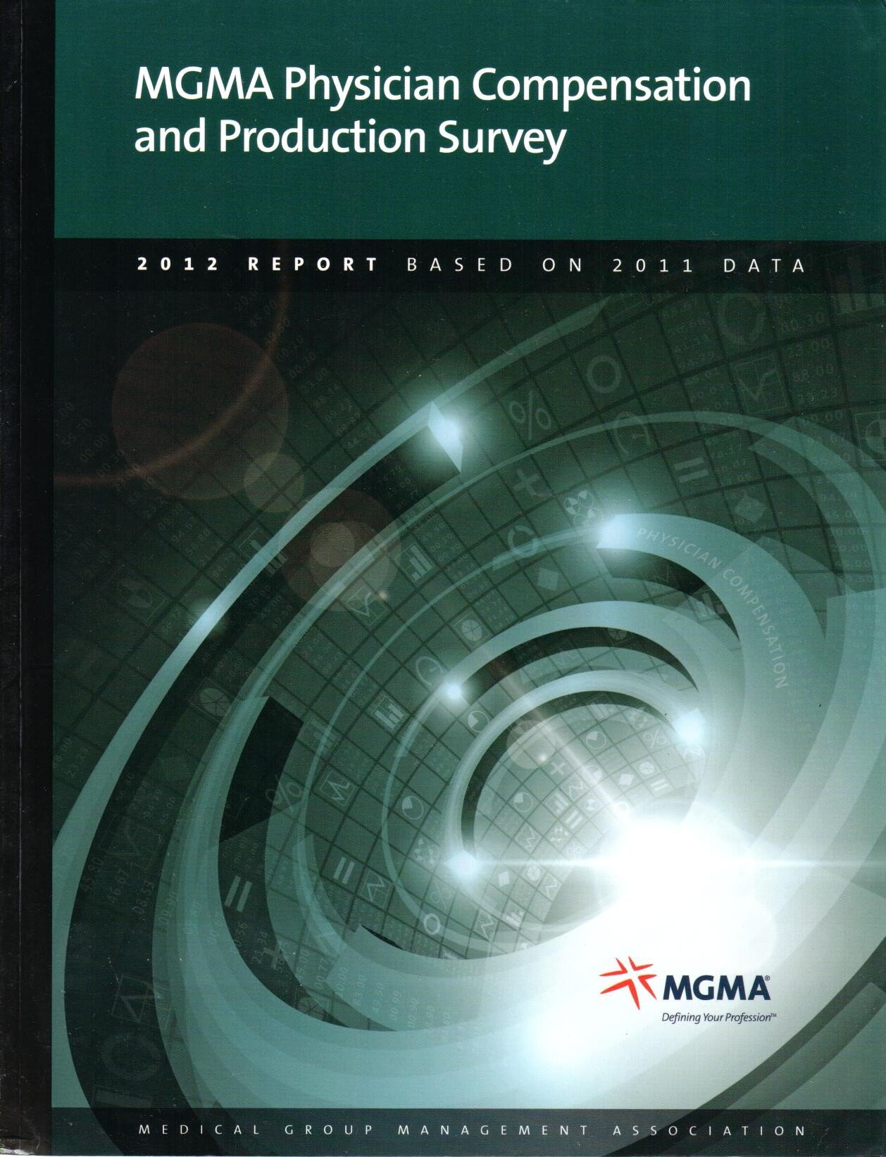 Physician Placement Starting Salary Survey Mgma (2012 Report