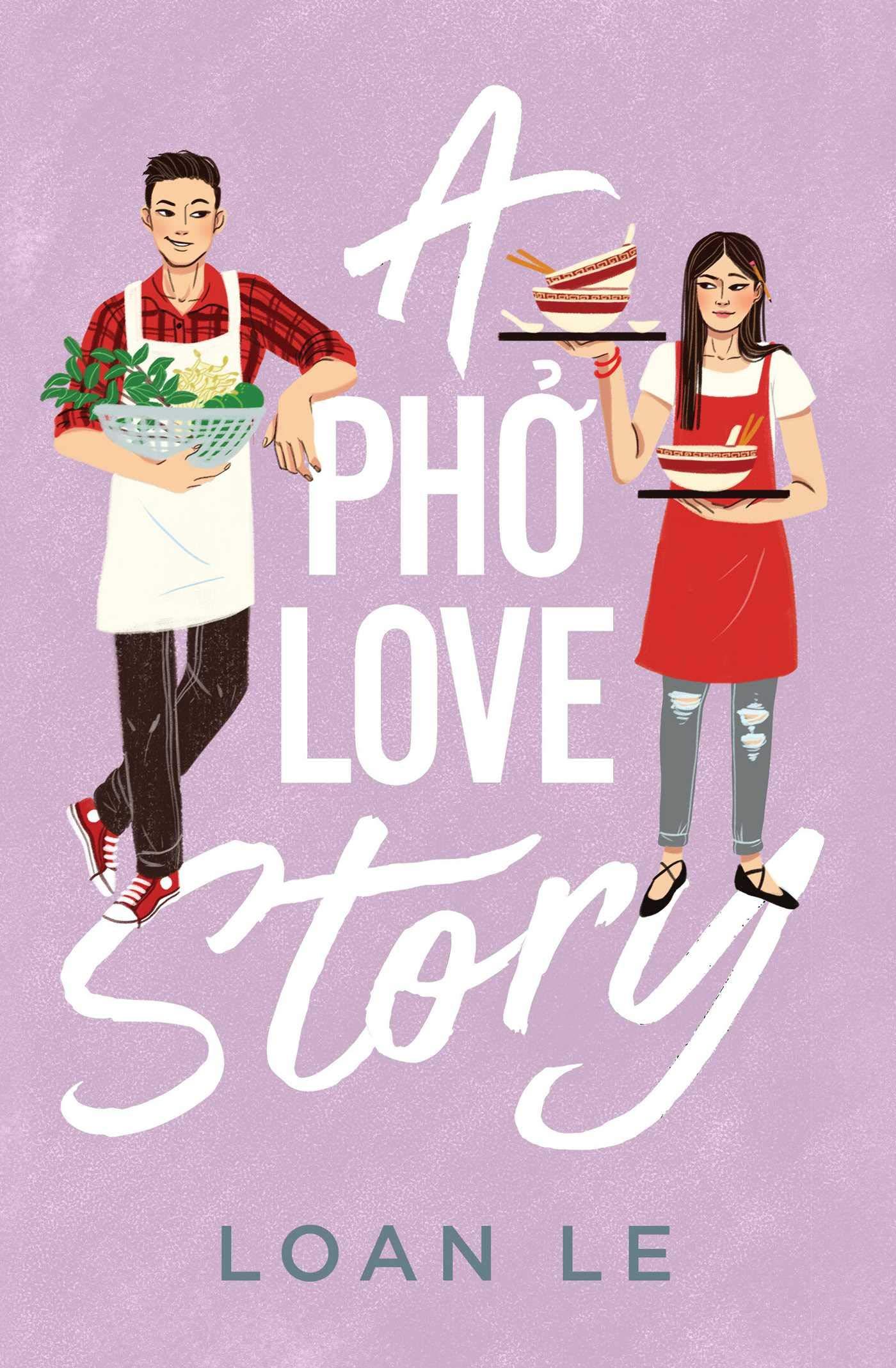 A Pho Love Story: Le, Loan: 9781534441934: Books - Amazon.ca