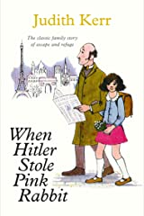 When Hitler Stole Pink Rabbit (Essential Modern Classics) (Out of the Hitler Time Book 1) Kindle Edition