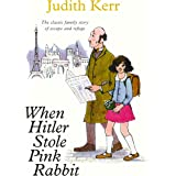 When Hitler Stole Pink Rabbit (Essential Modern Classics) (Out of the Hitler Time Book 1)