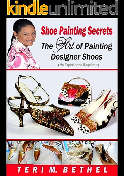 Shoe Painting Secrets: The Art of