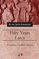 Fifty Years Later Paperback