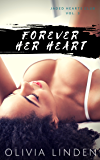 Forever Her Heart (The Jaded Hearts Club Book 3)