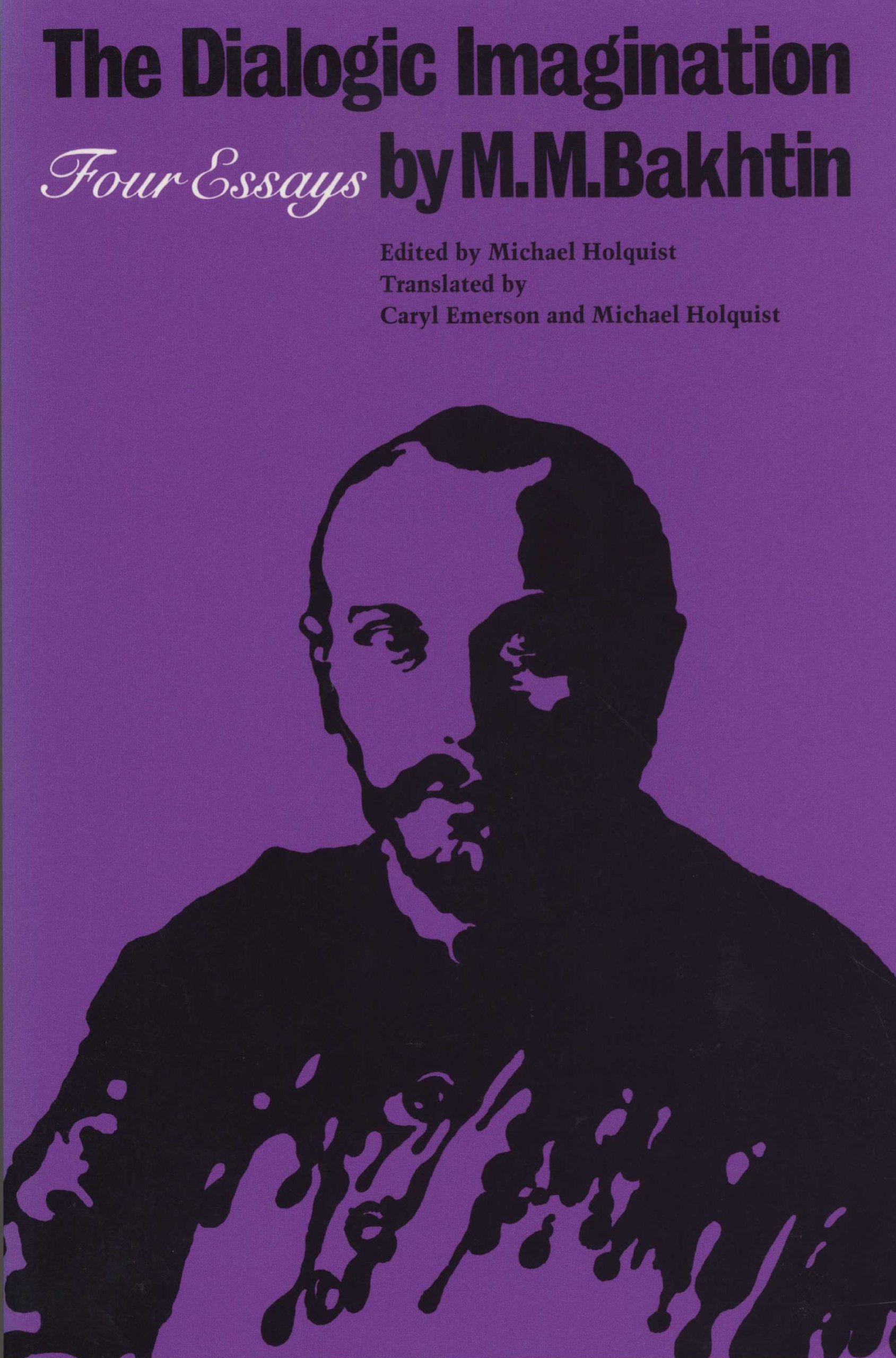 the dialogic imagination four essays university of texas press the dialogic imagination four essays university of texas press slavic series m m bakhtin michael holquist caryl emerson 9780292715349 com