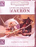 Forgotten Realms. Os Reinos Esquecidos. Livro do Jogador Para Faerûn
