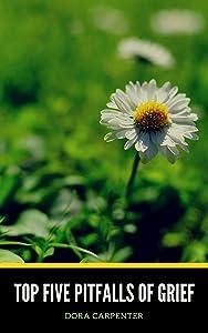 Top Five Pitfalls of Grief