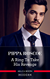 A Ring To Take His Revenge (The Winners' Circle Book 1)