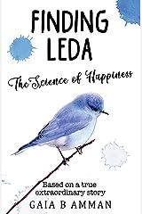 Finding Leda: The Science of Happiness (Italian College novel 1, The Italian Saga) Kindle Edition