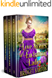 Love Stories of Enchanting Ladies: A Historical Regency Romance Collection