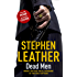 Dead Men (The Spider Shepherd Thriller) Book 5