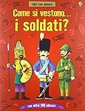 Come si vestono i soldati? Con adesivi