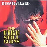 Fire still burns (1985) [Vinyl LP]