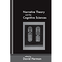Narrative Theory and the Cognitive Sciences (Lecture Notes Book 158) (English Edition)