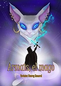 Armais, el mago (Spanish Edition)