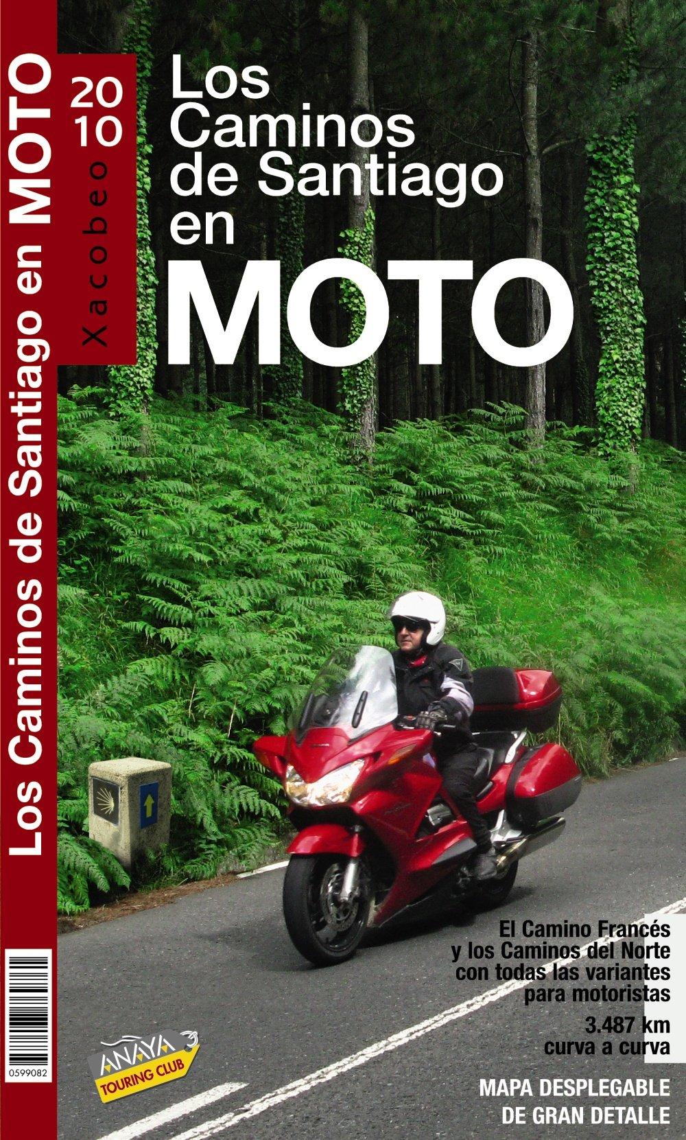 Los Caminos de Santiago en moto: Amazon.es: Anaya Touring, Pardo Blanco, Pedro: Libros
