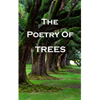 The Poetry Of Trees