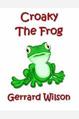 Croaky the Frog Kindle Edition